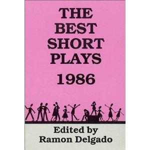 The Best Short Plays - 1986 by Ramon Delgado