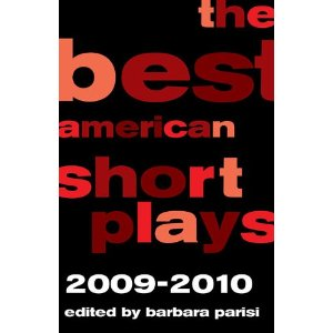 The Best American Short Plays 2009-2010 by Barbara Parisi