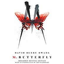 M. Butterfly: Broadway Revival Edition by David Henry Hwang