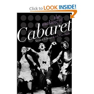 The Making of Cabaret by Keith Garevian