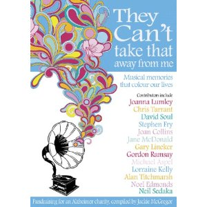 They Can't Take That Away from Me: Musical Memories That Colour Our Lives by Jackie McGregor