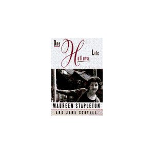 One Hell of a Life by Maureen Stapleton
