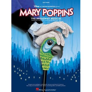Mary Poppins: Piano Selections by Anthony Drewe, George Stiles, Richard M. Sherman, Robert B. Sherman