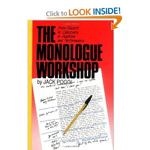The Monologue Workshop: from Search to Discovery in Audition and Performance by Jack Poggi