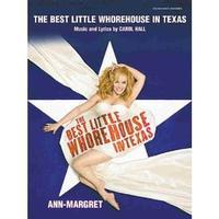 The Best Little Whorehouse in Texas (Vocal Selections)