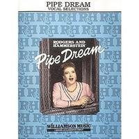 Pipe Dream - Vocal Selections