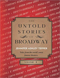 The Untold Stories of Broadway, Volume 4 Cover