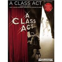 A Class Act: A Musical About Tony-Award Winning Songwriter Edward Kleban