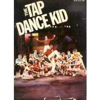 The Tap Dance Kid - Vocal Selections
