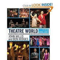 Theatre World: Volume 63 2006-2007