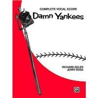 Damn Yankees: Complete Vocal Score