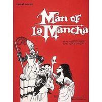 Man of LA Mancha (Vocal Score)