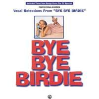 Bye Bye Birdie (Vocal Selections)