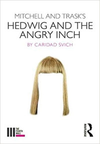 Mitchell and Trask's Hedwig and the Angry Inch (The Fourth Wall) Cover