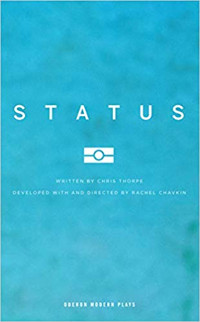 Status (Oberon Modern Plays)