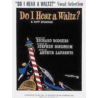 Do I Hear a Waltz? (Vocal Selections)
