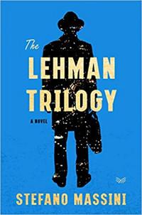 The Lehman Trilogy: A Novel Cover