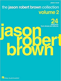 Jason Robert Brown Collection - Volume 2: 24 Selections from Shows and Albums Cover