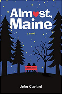 Almost, Maine: A Novel Cover
