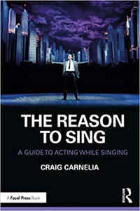 The Reason to Sing: A Guide to Acting While Singing Cover