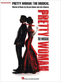 Pretty Woman: The Musical: Piano/Vocal Selections Cover