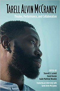 Tarell Alvin McCraney: Theater, Performance, and Collaboration Cover
