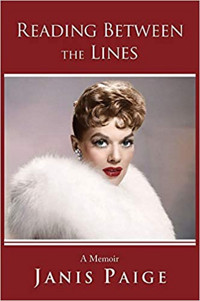 Reading Between the Lines: A Memoir (Janis Paige) Cover
