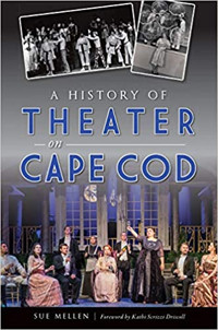 A History of Theater on Cape Cod Cover