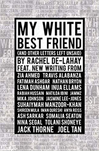 My White Best Friend: (And Other Letters Left Unsaid) Cover