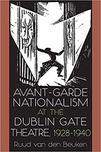 Avant-Garde Nationalism at the Dublin Gate Theatre Cover