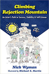 Climbing Rejection Mountain: An Actor's Path to Success, Stability, and Self-Esteem Cover