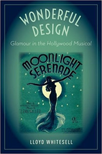 Wonderful Design: Glamour in the Hollywood Musical