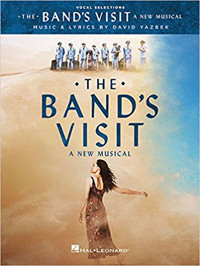 The Band's Visit: A New Musical - Vocal Selections