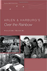 Arlen and Harburg's Over the Rainbow (The Oxford Keynotes Series)