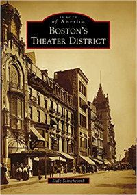 Boston's Theater District (Images of America) Cover
