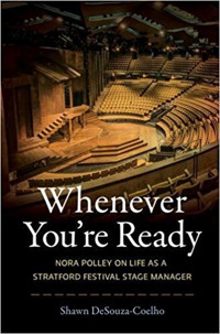 Whenever You're Ready: Nora Polley on Life as a Stratford Festival Stage Manager