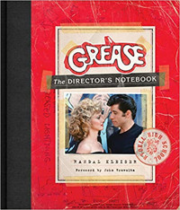 Grease: The Director's Notebook Cover