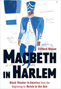 Macbeth in Harlem: Black Theater in America from the Beginning to Raisin in the Sun Cover