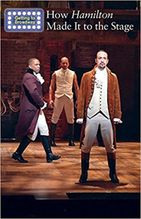 How Hamilton Made It to the Stage