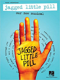 Jagged Little Pill: Our New Musical - vocal selections Cover