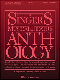 Singer's Musical Theatre Anthology - Volume 7: Baritone/Bass Book Only Cover