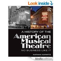 A HISTORY OF US MUSICAL THEATRE: No Business Like It