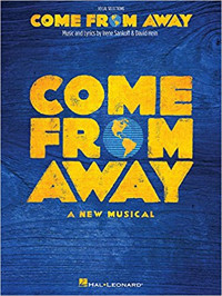 Come from Away: A New Musical Piano/Vocal Selections Cover