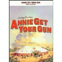 Annie Get Your Gun (Vocal Selections)
