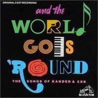 And the World Goes 'Round (Vocal Score)