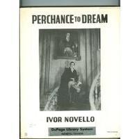 Perchance to Dream - Vocal Score