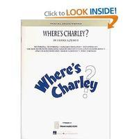Where's Charley? - Vocal Selections