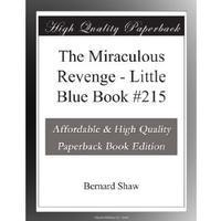 The Miraculous Revenge: Little Blue Book #215