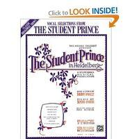 The Student Prince in Heidelberg - Vocal Selections
