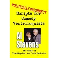 Politically Incorrect Scripts for Comedy Ventriloquists